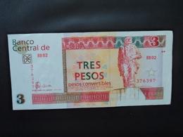 CUBA : 3 PESOS CONVERTIBLES   2006    P FX47      TTB+ à Presque SUP - Cuba