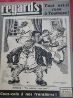 Regards N° 221 11 Novembre 1949  ToulouseTout Est-il Rose, Coca-Cola à Nos Frontières,Landru Bande à Bonnot Soeurs Papin - Livres, BD, Revues