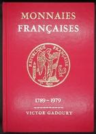 GA1979 - CATALOGUE MONNAIES FRANCAISES - De 1789 à 1979 - V. Gadoury - Occasion - Libros & Software