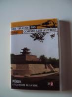 DVD  DES TRAINS  PAS COMME LES AUTRES  Vu Sur  France2    PÉKIN  Et LA ROUTE DE LA SOIE - Travel