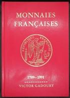 GA1991 - CATALOGUE MONNAIES FRANCAISES - De 1789 à 1991 - V. Gadoury - Occasion - Libros & Software