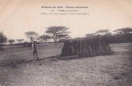 ETIOPIA MERIDIONALE: MISSIONE DEL KAFFA - Tomba Di Guerriero - E - F/P - N/V (MA SCRITTA) - Ethiopië