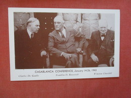 Casablanca Conference 1943 De Gaulle   Roosevelt Churchill   > >  Ref 4081 - Personnages Historiques