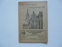 AACHEN IM JAHRE DER HEILIGTUMSFAHRT 1951 - Deutschland Gesamt
