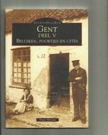 Gent - Boek V -Beluiken,poortjes En Cités- Archief Beelden ,vol Foto's  , BLZ 128 - Gent