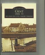 Gent - Boek VI -Beluiken En Cités Verder Verkend - Archief Beelden ,vol Foto's  , BLZ 128 - Gent