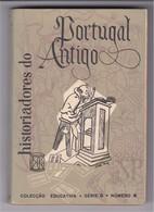 1956 Historiadores Do Portugal Antigo Colecção Educativa DGEP LXI Série G N.º 4 Direção Geral Ensino Primário - Libri, Riviste, Fumetti