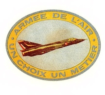 Armée De L'Air Un Choix Un Métier - Ohne Zuordnung