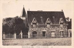 BLAINVILLE SUR MER - Château De Gonneville - Blainville Sur Mer
