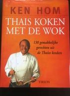 (261) Thais Koken Met De Wok - Ken Hom - 224p. - 2000 - Practical