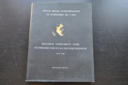 REVUE BELGE D'ARCHEOLOGIE ET D'HISTOIRE DE L'ART 70 01 Gérard SEGHERS Saint Ghislain Van Hemessen Architecture Médiévale - Art