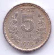 INDIA 1995: 5 Rupees, KM 154 - India