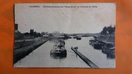 Cambrai - Embranchementt Du Bras Mort Et L'ecluse De Selle (voir Scan) - Cambrai