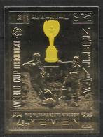 YEMEN   PA  ( Or )  * *  NON DENTELE   Cup  1970  Football  Soccer  Fussball - Fußball-Weltmeisterschaft