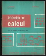 Initiation Au Calcul Pour Les Enfants De Cinq  à Sept Ans 1958 - Books, Magazines, Comics