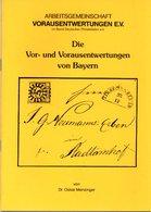 Preo, Precancel, Vorausentwertung, Broschüre: Die Vor- Und Vorausentwertungen Von Bayern - Bayern
