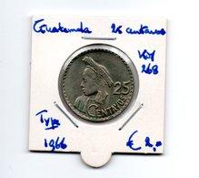 GUATEMALA 25 CENTAVOS 1966 TYPE COIN - Guatemala