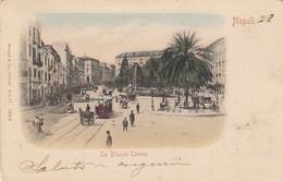 NAPOLI-LA PIAZZA CAVOUR-CARTOLINA VIAGGIATA NEL 1901 - Napoli (Naples)