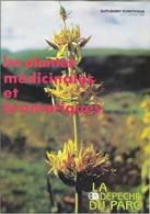 LA DEPECHE DU PARC DES VOLCANS FEVRIER 1989 PLANTES MEDICINALES ET AROMATIQUES ( BENJOIN , GUIMAUVE , GENTIANE ... ) - Toerisme En Regio's