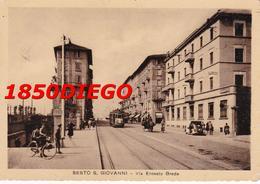 SESTO S. GIOVANNI - VIA ERNESTO BREDA F/GRANDE VIAGGIATA ANIMATA CON TRAM - Milano (Milan)