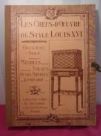 Mobilier. Les Chefs-d'œuvre Du Style Louis XVI. Meubles, Sièges, Luminaires - Libri, Riviste, Fumetti