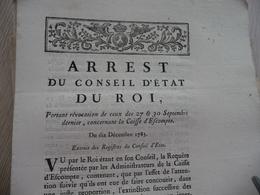Arrest Du Conseil D'Etat Du Roi 10/12/1783 Révocation Caisse D'escomptes - Decrees & Laws