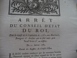 Arrêt Du Conseil D'Etat Du Roi 21/01/1782 Remise Capitation De 1782 Aux Marchands Bourgeois.... - Decrees & Laws