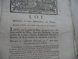 Loi Révolution An 4 03/08/1792 Fabrication De Piques - Decrees & Laws