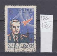 103K186 / 1961 - Michel Nr. 181 Used ( O ) The 2nd Space Flight By German Titov , North Vietnam Viet Nam - Vietnam