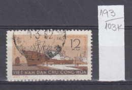 103K193 / 1961 - Michel Nr. 184 Used ( O ) Port Of Haiphong Ship , North Vietnam Viet Nam - Vietnam