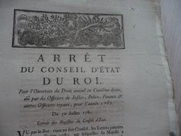 Arrêt Du Conseil D'Etat Du Roi 30/07/1781 Ouverture Droit Annuel Centième Derniers Officiers Justice Police.... - Decrees & Laws