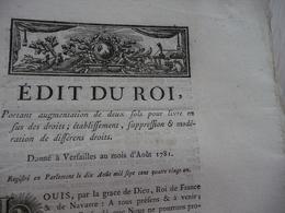 Edit Du Roi Août 1781 Augmentation En Sus De Droits, Suppression ..... - Decrees & Laws