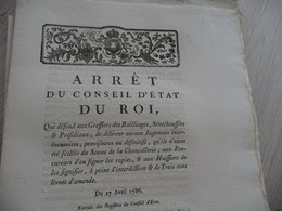 Arrêt Du Conseil D'Etat Du Roi 17/04/1786 Défense Aux Greffiers Des Baillages..... - Decrees & Laws