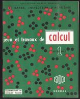 Jeux Et Travaux De Calcul La Dizaine  Collection Marcel Bompard 1959 , état Neuf - Books, Magazines, Comics