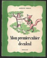 Mon Premier Cahier De Calcul De Madeleine Ingrand  , état Neuf - Books, Magazines, Comics