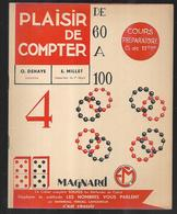 Plaisir De Compter De 60 à 100 , Album 4 De O.dehaye Intitutrice  Cours Préparatoire Classe De 11ème - Books, Magazines, Comics