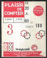 Plaisir De Compter De 20 à 60 , Album 3 De O.dehaye Intitutrice  Cours Préparatoire Classe De 11ème 1965 - Books, Magazines, Comics