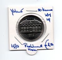 IJSLAND 50 KRONER 1973 PARLIAMENT HOUSE KEY DATE - Islande