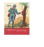 ARMÉE FRANÇAISE  Génie  Chromo TOFFÉES Confiserie FEMINA Militaires 47 X 37 Bien 2 Scans - Sonstige