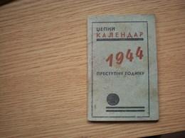 Dzepni Kalendar Za 1944 Prestupnu Godinu Stovariste Piva Lazar Dundjerski Novi Sad Ujvidek WW2 Okupation - Calendriers