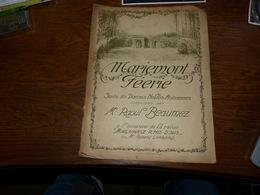 Rare Partition Mariemont Féerie - Raoul Beaumez à L'occasion De La Revue Morlanwelz R'mis D'sus Par Robert Lombard - Scores & Partitions
