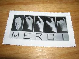 Image Pieuse ? Merci En Language Des Signes Sourd Muet Bon Etat Rare - Vecchi Documenti