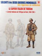Revue Figurine, Soldat De Plomb. Collection DelPrado 2 Guerres Mondiales N° 30 - Sapeur Italien De Tobrouk - Loden Soldaatjes