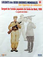 Revue Figurine, Soldat De Plomb. Collection DelPrado 2 Guerres Mondiales N° 86 - Sergent Armée Populaire Corée Du Nord - Loden Soldaatjes