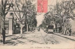 13 La Barasse Marseille Le Village Tram Tramway Vieille Voiture Auto - Saint Marcel, La Barasse, St Menet