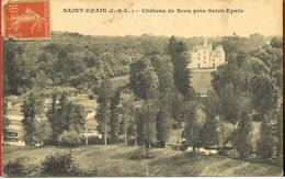 37 - SAINT-EPAIN - Chateau De Brou Près Saint-Epain -circulée 1915- Scans Recto Verso - Andere Gemeenten