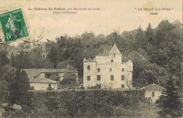 43- Le Chateau De FOLTIER Près De MONISTROL-sur-LOIRE - Circulée 1909- Scans Recto Verso - Monistrol Sur Loire