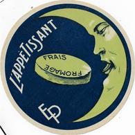 ETIQUETTE   DE   FROMAGE    NEUVE FROMAGE FRAIS L'APPETISSANT ED PLANTARD  CRIEL SUR MER CANEHAN RARE!!!!!! - Cheese