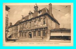 A818 / 209 10 - TROYES Hotel De Ville Et Maison Consulaire ( Erreur écriture à Hotel ) - Troyes