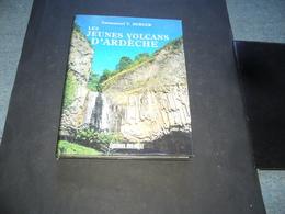 ( Volcan Mineralogie )  Emmanuel T. Berger  Les Jeunes Volcans D' Ardeche - Rhône-Alpes